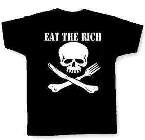 EAT THE RICH T SHIRT anarchy anarchist class war punk