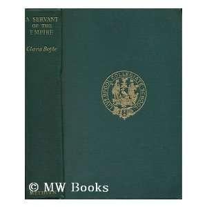 - 130611503_-servant-of-the-empire---a-memoir-of-harry-boyle-clara-
