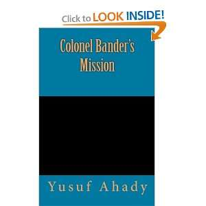Colonel Banders Mission Yusuf Ahady, Dr. Sanon Simandle