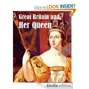 Great Britain and Her Queen Anne E. Keeling  Kindle Store