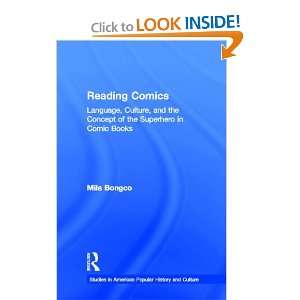 Reading Comics: Language, Culture, and the Concept of the