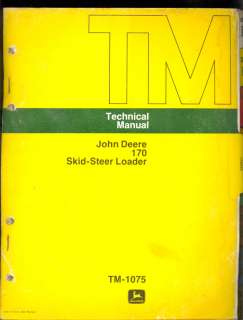 JOHN DEERE TECHNICAL SERVICE MANUAL FOR 170 SKID STEER LOADER |