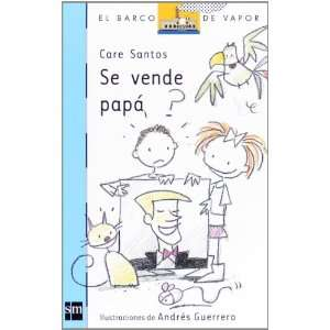 Se Vende Papá (9788467547511): Care Santos: Books