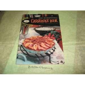 Good Housekeepings Casserole Book Editors of Good Housekeeping