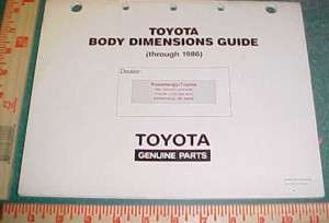 1980  1986 TOYOTA CAR /TRUCK BODY/FRAME DIMENSION GUIDE