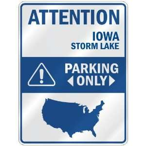 STORM LAKE PARKING ONLY  PARKING SIGN USA CITY IOWA Home Improvement