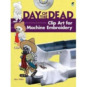 Day of the Dead Clip Art for Machine Embroidery (Dover Clip Art