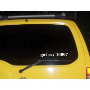 got rsv 1000? Funny decal sticker Brand New Everything