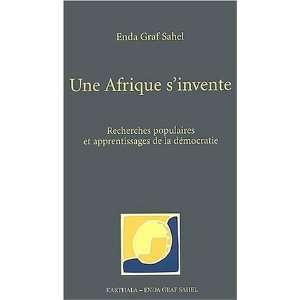 Une afrique sinvente (French Edition) (9782845861558