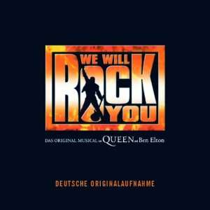We Will Rock You Cast Album the German Cast of We Will Rock You