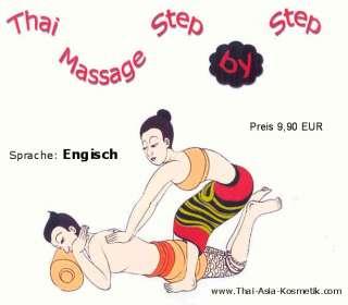 Thai Massage Step by Step   Schulung`s DVD englisch
