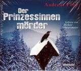 CD   ANDREAS FÖHR / DER PRINZESSINNENMÖRDER (NEU&OVP)