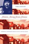 Home Away from Home: Japanese Corporate Wives in the United States by