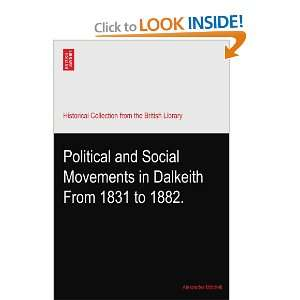 Movements in Dalkeith From 1831 to 1882.: Alexander Mitchell: Books