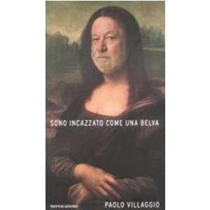 Sono incazzato come una belva (9788804534068) Paolo Villaggio Books