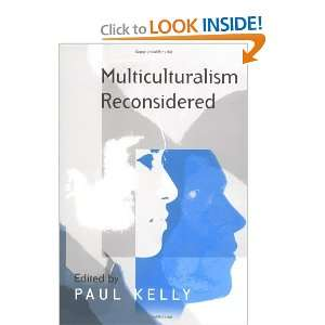 and Equality and its Critics (9780745627946): Paul Kelly: Books