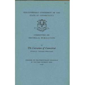The literature of Connecticut: Stanley Thomas Williams: Books