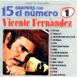 15 Grandes Con El Numero 1: Vicente Fernandez: Music