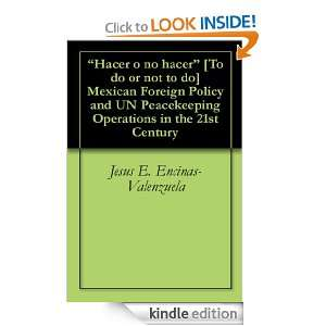 Hacer o no hacer [To do or not to do] Mexican Foreign Policy and UN