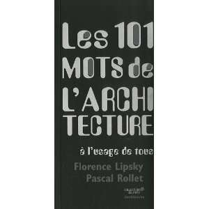 architecture (French Edition) (9782357330474) Pascal Rollet Books