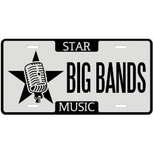 New  I Am A Big Bands Star   License Plate Music