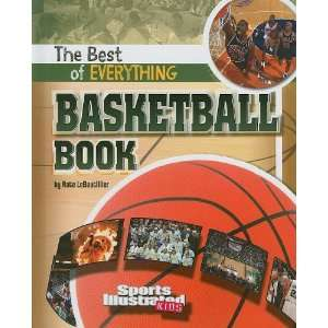 The Best of Everything Basketball Book (Sports Illustrated Kids