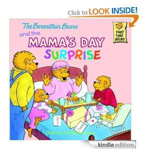 The Berenstain Bears and the Mamas Day Surprise (First Time Books(R