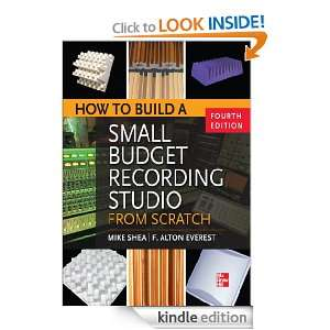 How to Build a Small Budget Recording Studio from Scratch 4/E Mike