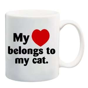 MY HEART BELONGS TO MY CAT Mug Coffee Cup 11 oz