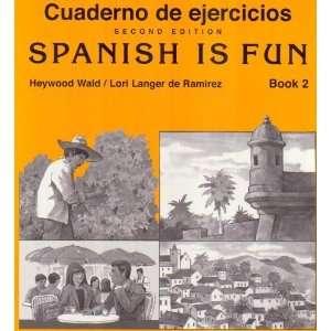 Cuaderno De Ejercicios / Spanish Is Fun Book 2 [Paperback