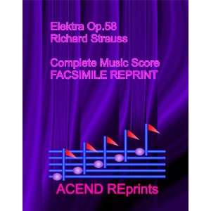 Elektra Op.58 by Richard Strauss   Complete Music Score