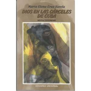 (Coleccion Caniqui) (9780897299367): Maria Elena Cruz Varela: Books