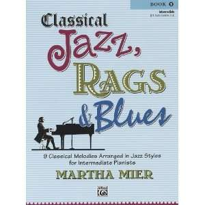 Classical Jazz, Rags & Blues Book 2 [Paperback] Martha