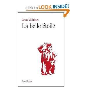 La belle étoile (9782213644271) Jean Védrines Books