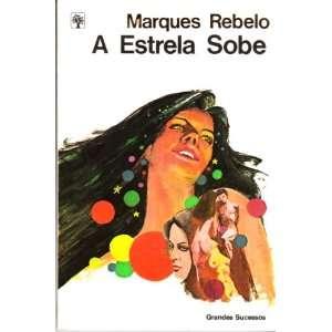 A Estrela Sobe: Marques Rebelo, Victor Civita: Books