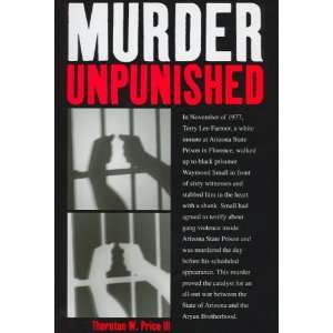 Murder Unpunished: How the Aryan Brotherhood Murdered Waymond Small