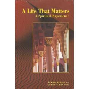 A Life That Matters (9789675062025) Nordin Yusuf Books