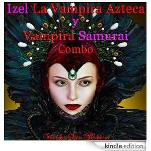 Izel la Vampira Azteca y Vampira Samurai Combo (Spanish Edition