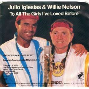to all the girls ive loved before 45 rpm single JULIO