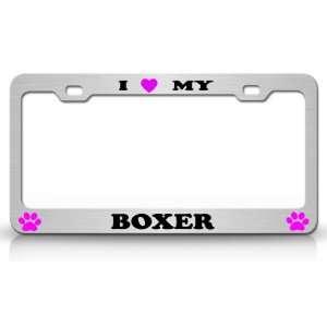 I LOVE MY BOXER Dog Pet Animal High Quality STEEL /METAL