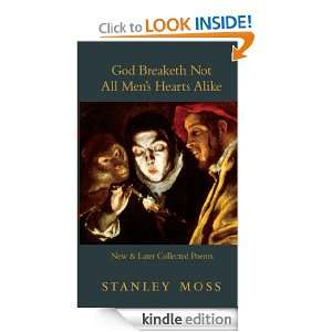God Breaketh Not All Mens Hearts Alike New & Later Collected Poems