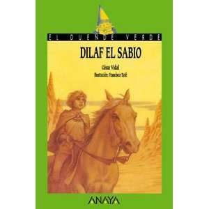 Dilaf El Sabio/ Dilaf the Wise (El Duende Verde / the