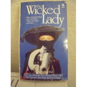 Wicked Lady (A Star book) (9780352312297) Magdalen King