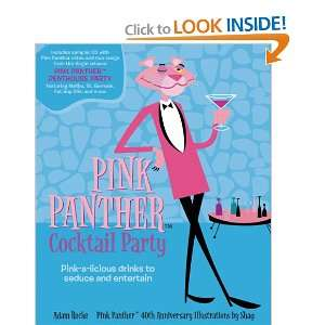 The Pink Panther Cocktail Party Pink a licious Drinks to