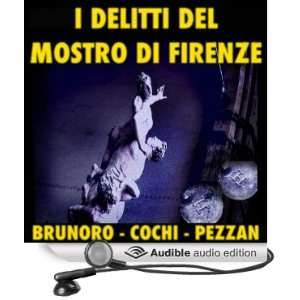 delitti del mostro di Firenze [The Crimes of the Monster of Florence