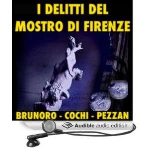 delitti del mostro di Firenze [The Crimes of the Monster of Florence