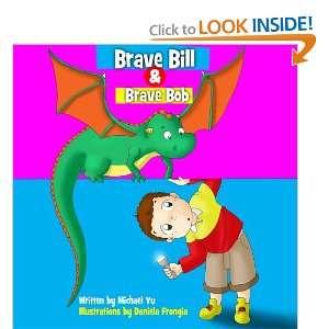 Brave Bill & Brave Bob Swee Dreams Bedime Sories, book