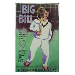 BIG BILL (ORIGINAL BROADWAY THEATRE WINDOW CARD)  Kitchen