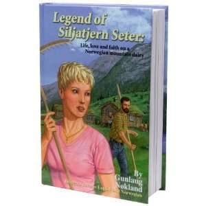 Legend of Siljatjern Seter: Life, love and faith on a