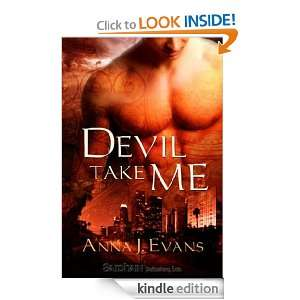 Devil Take Me: Anna J. Evans:  Kindle Store